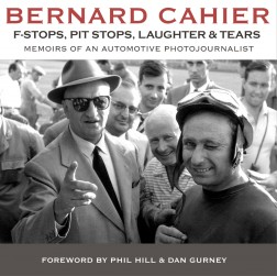 Bernard Cahier – F Stops, Pit Stops, Laughter & Tears