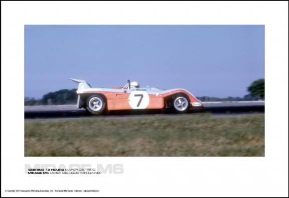 MIRAGE M6 DEREK BELL/GIJS VAN LENNEP – SEBRING 12 HOURS MARCH 25, 1972
