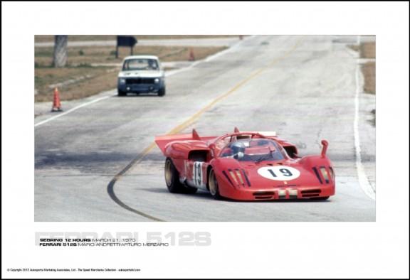 FERRARI 512S MARIO ANDRETTI/ARTURO MERZARIO – SEBRING 12 HOURS MARCH 21, 1970