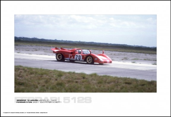 FERRARI 512S JACKY ICKX/PETER SCHETTY – SEBRING 12 HOURS MARCH 21, 1970